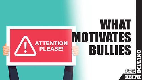 What Motivates Bullies