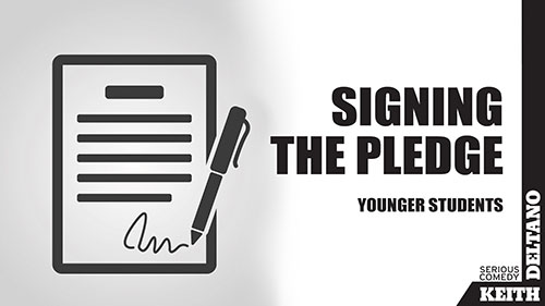 Signing the Pledge: Younger Students