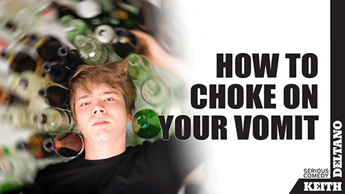 How to Choke on Your Vomit