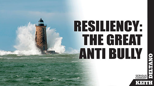 Resiliency: The Great Anti Bully