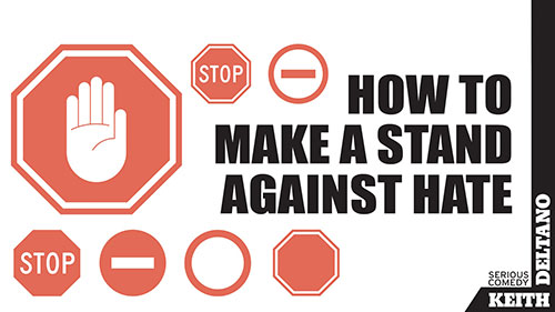 How To Make a Stand Against Hate